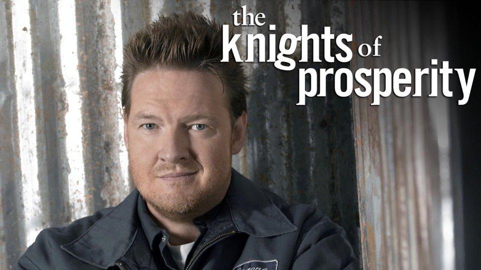 The Knights of Prosperity - ABC