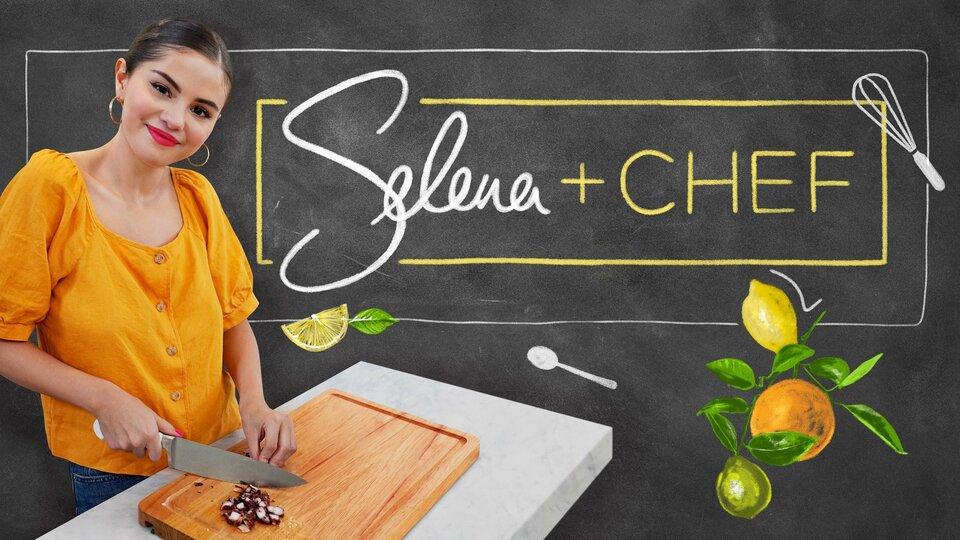 Selena + Chef - HBO Max
