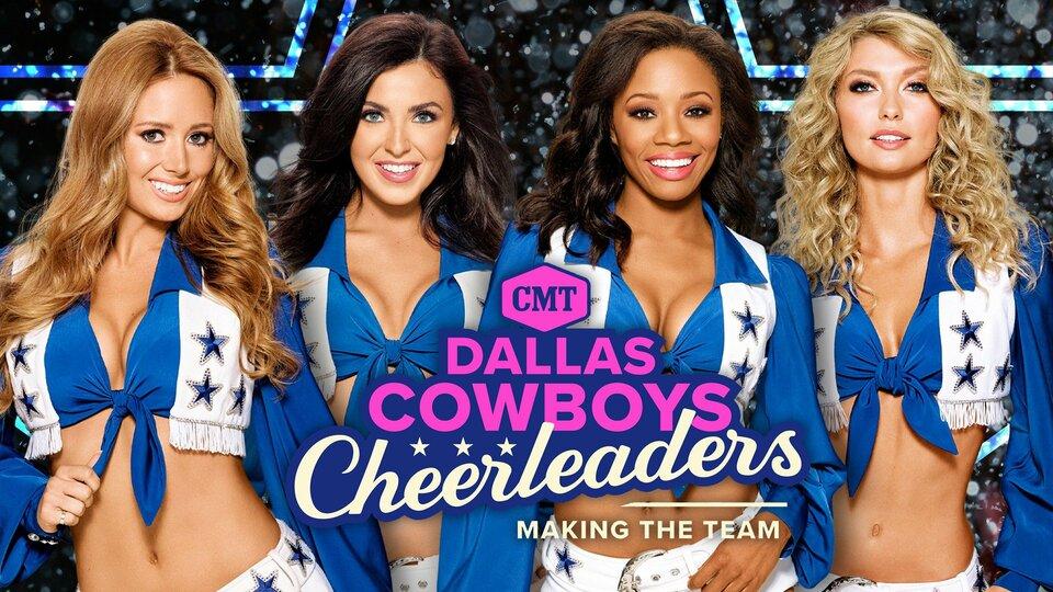 Dallas Cowboys Cheerleaders: Making the Team - CMT
