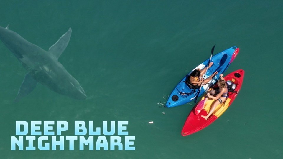 Deep Blue Nightmare - Lifetime