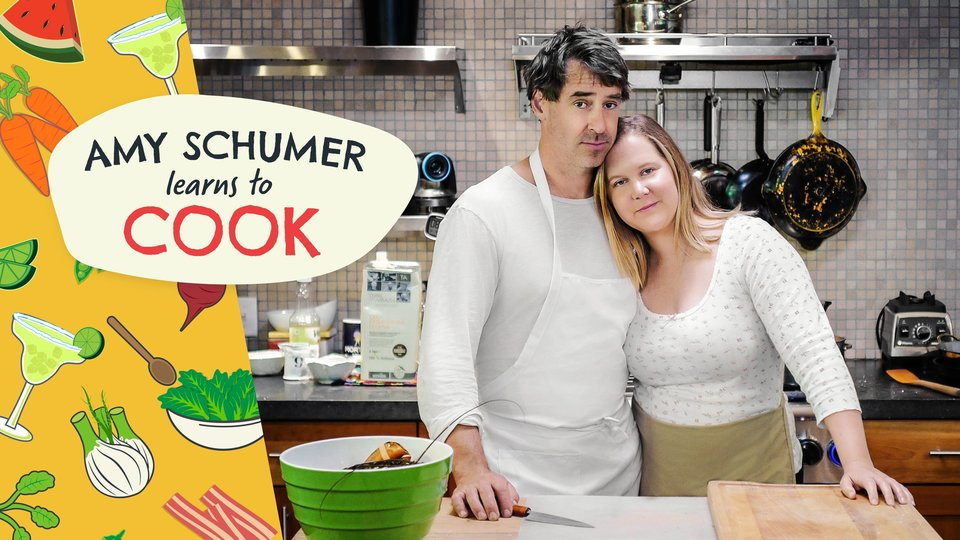 Amy Schumer Learns to Cook - Food Network