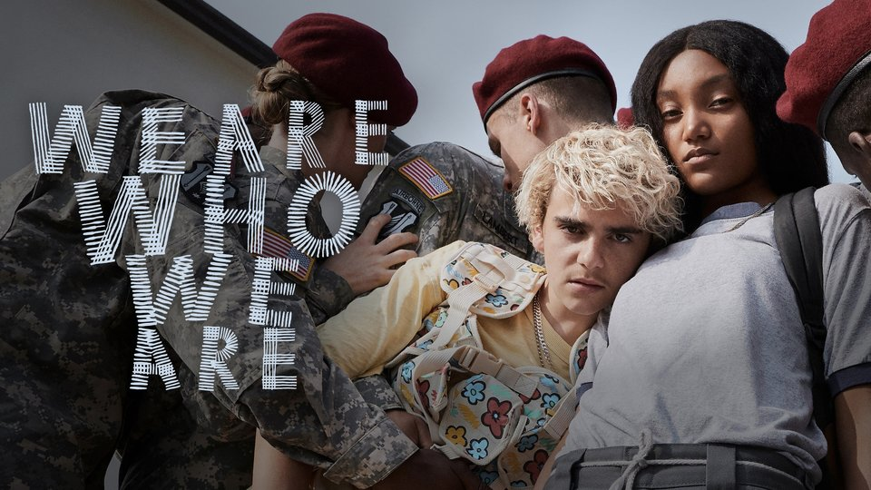 We Are Who We Are - HBO