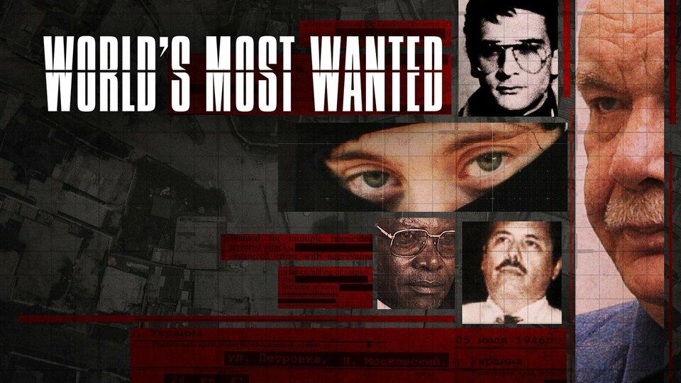 World's Most Wanted - Netflix