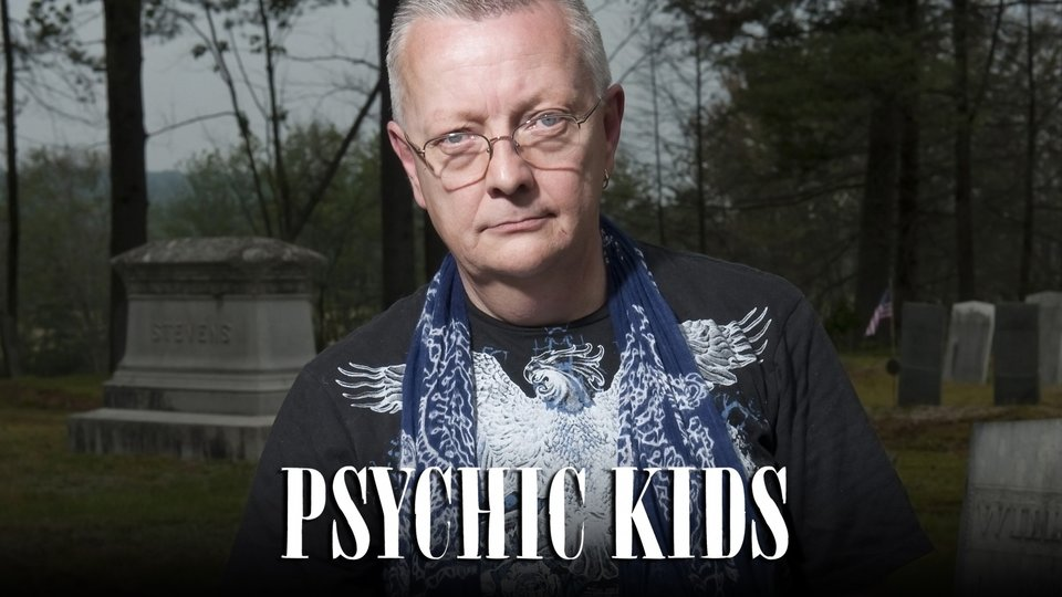 Psychic Kids: Children of the Paranormal - A&E