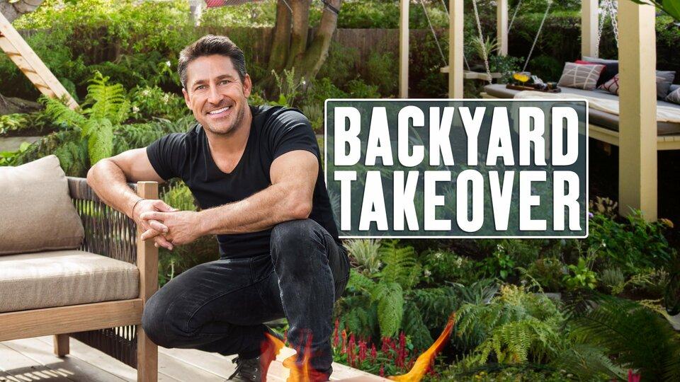 Backyard Takeover - HGTV