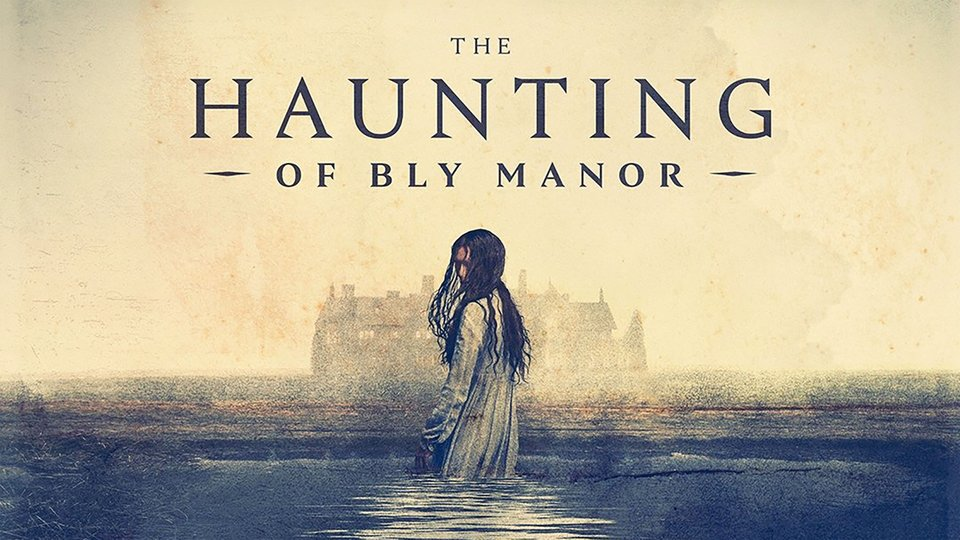 The Haunting of Bly Manor - Netflix