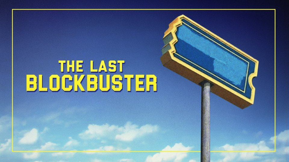 The Last Blockbuster - Netflix