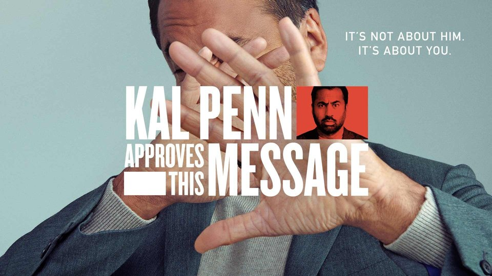 Kal Penn Approves This Message - Freeform