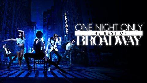 One Night Only: The Best of Broadway (NBC)