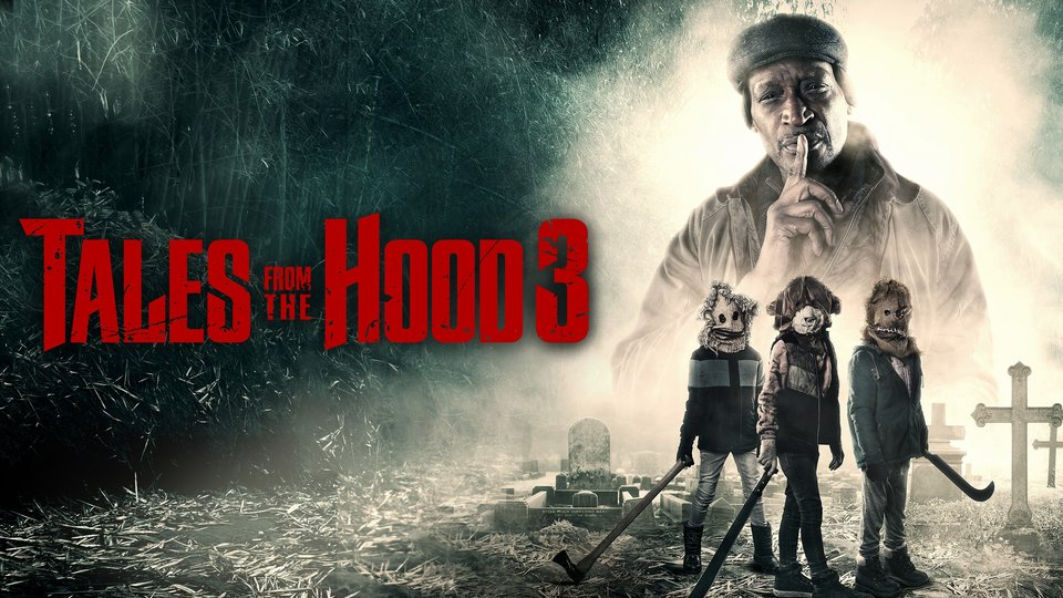 Tales From the Hood 3 - Syfy