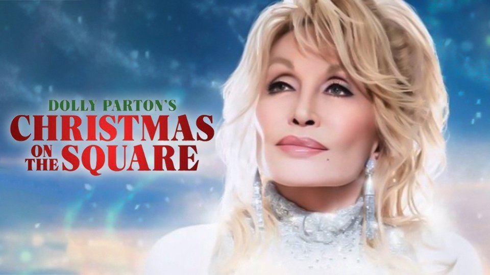 Dolly Parton's Christmas on the Square - Netflix
