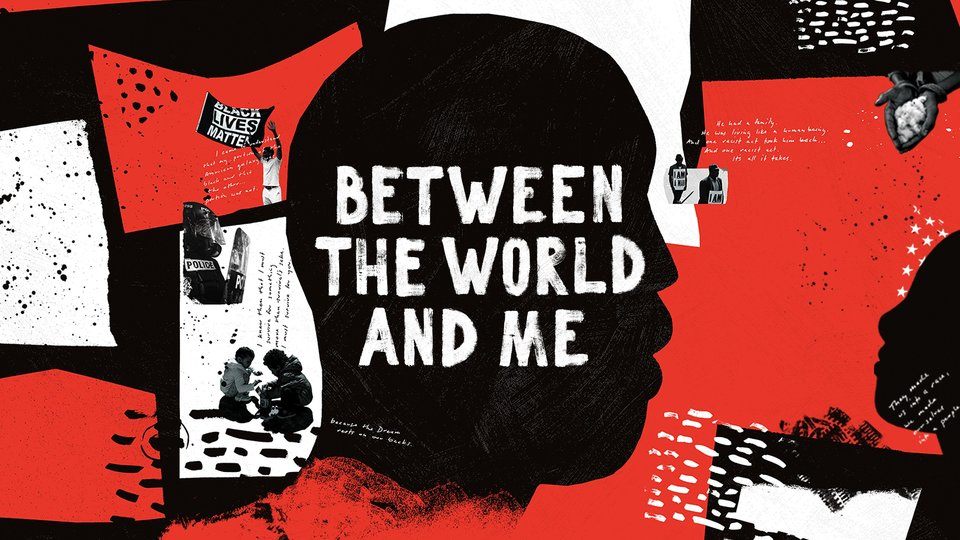 Between the World and Me - HBO