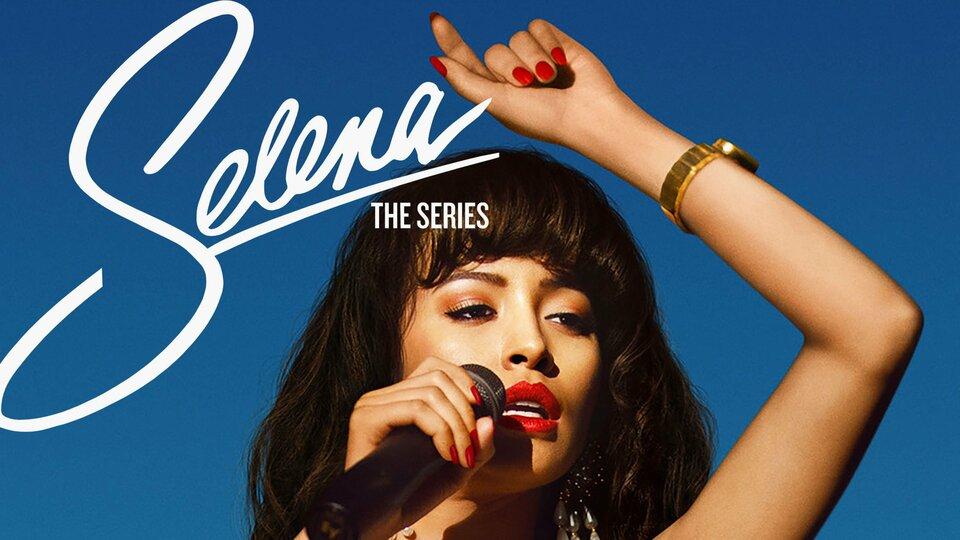 Selena: The Series - Netflix