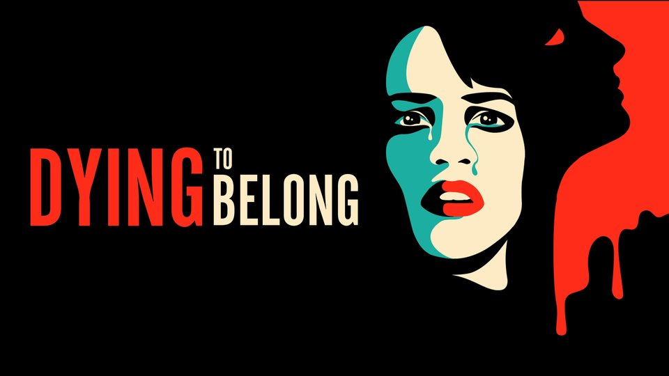 Dying to Belong (1997) - Lifetime