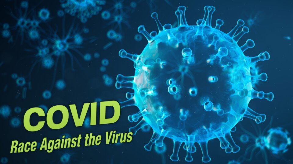 COVID: Race Against the Virus - Smithsonian Channel