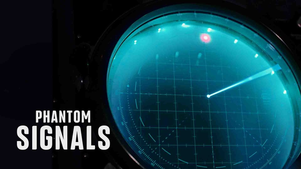 Phantom Signals - Travel Channel