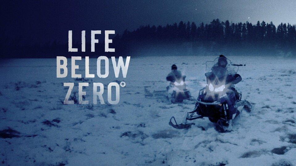 Life Below Zero - Nat Geo