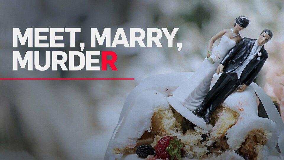 Meet, Marry, Murder - Tubi