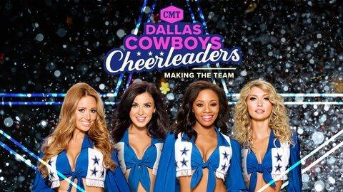 Dallas Cowboys Cheerleaders: Making the Team (CMT)