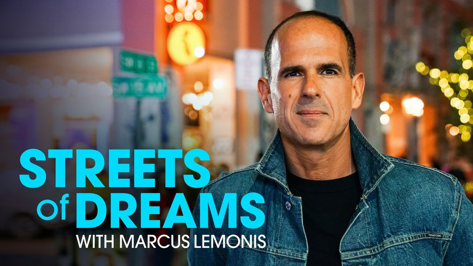 Streets of Dreams With Marcus Lemonis - CNBC