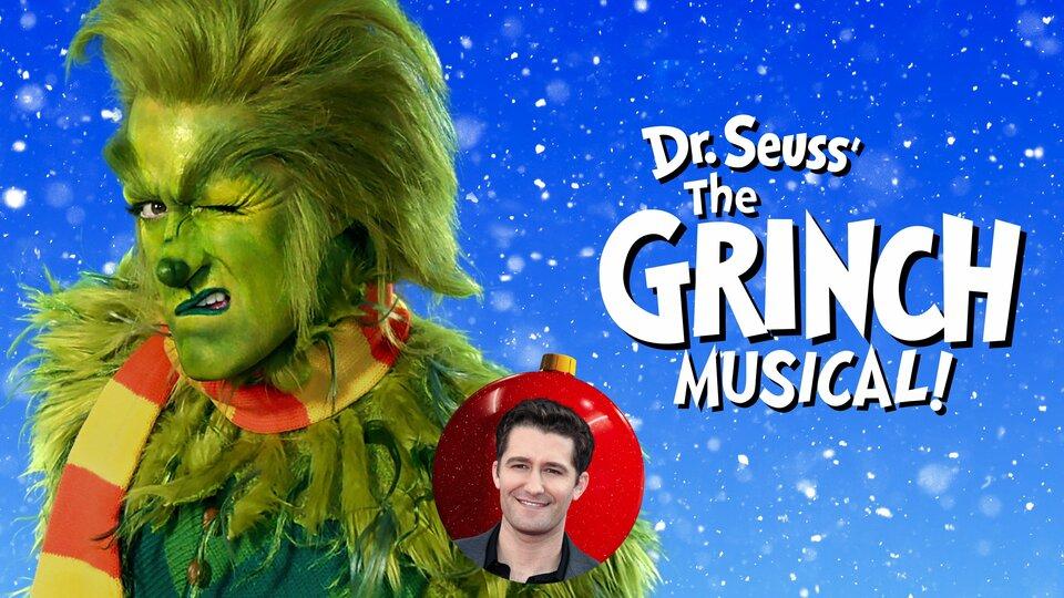 Dr. Seuss' The Grinch Musical! - NBC