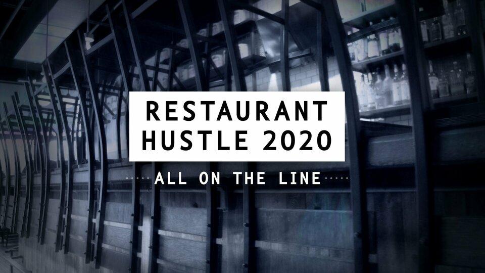 Restaurant Hustle 2020: All on the Line - Food Network