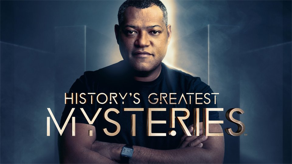 History's Greatest Mysteries - History Channel
