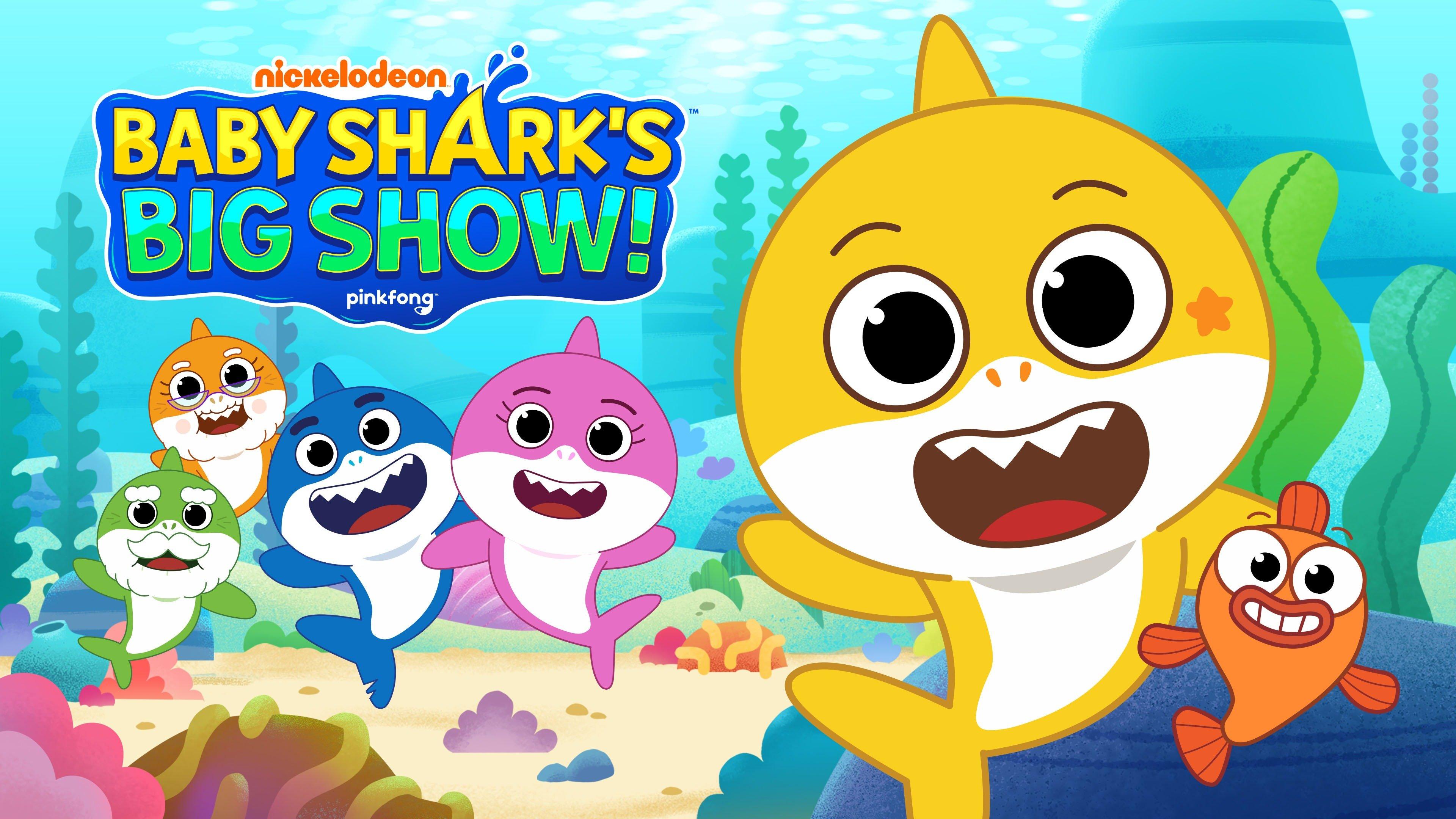 Baby Shark's Big Show! - Nickelodeon