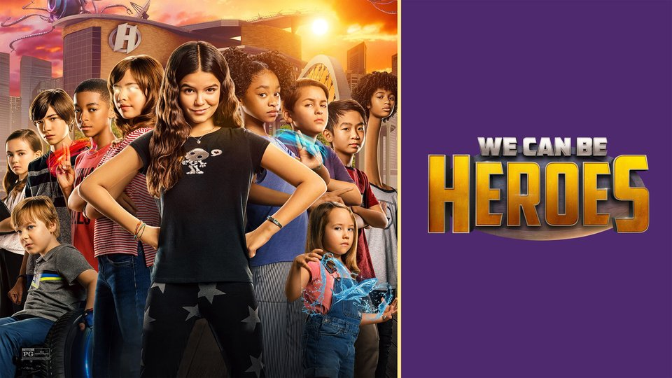 We Can Be Heroes - Netflix