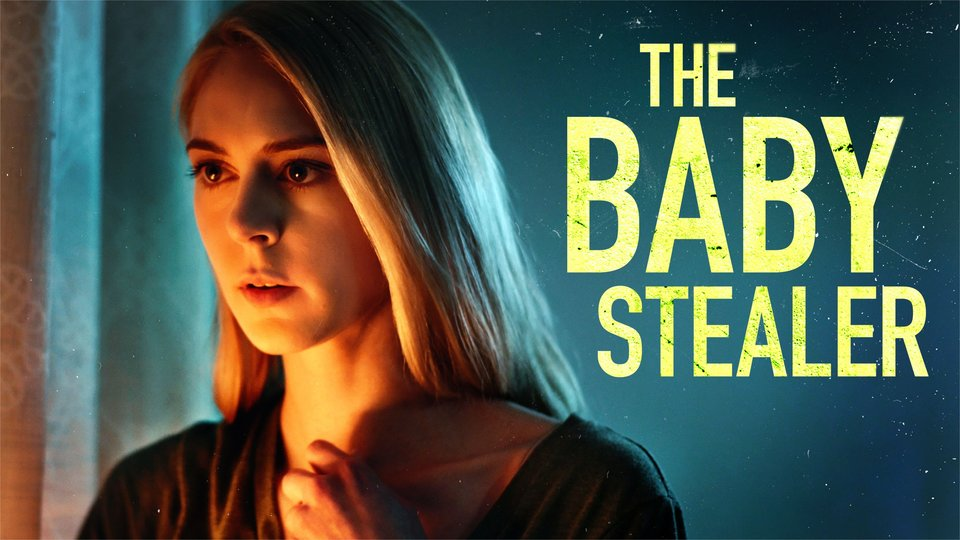 The Baby Stealer - Lifetime Movie Network