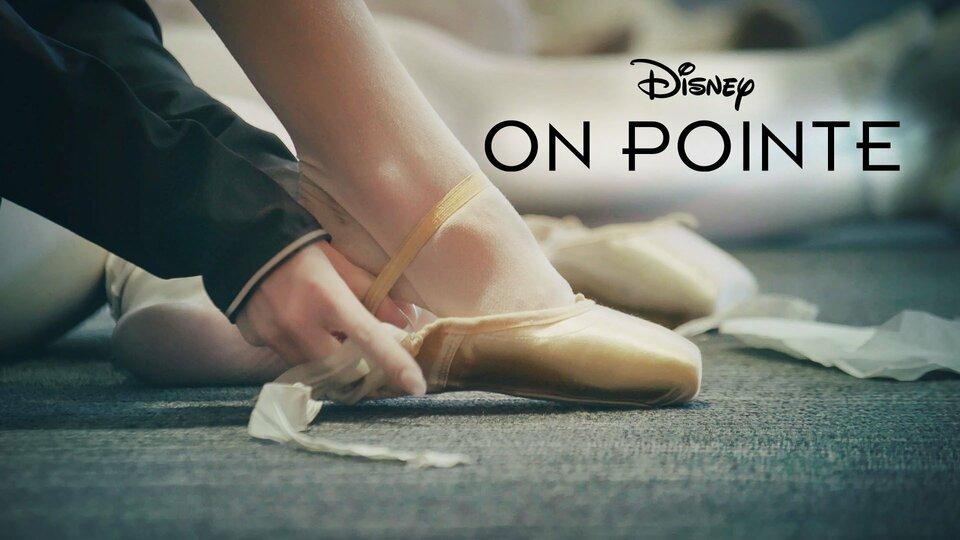 On Pointe - Disney+