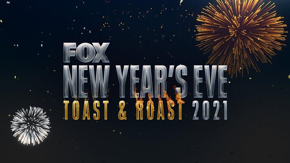 Fox's New Year's Eve Toast & Roast 2021 (FOX)