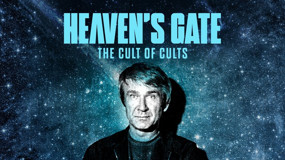 Heaven's Gate: The Cult of Cults - HBO Max