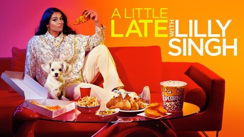 A Little Late With Lilly Singh - NBC
