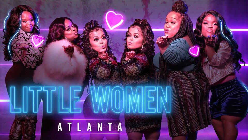 Little Women: Atlanta - Lifetime