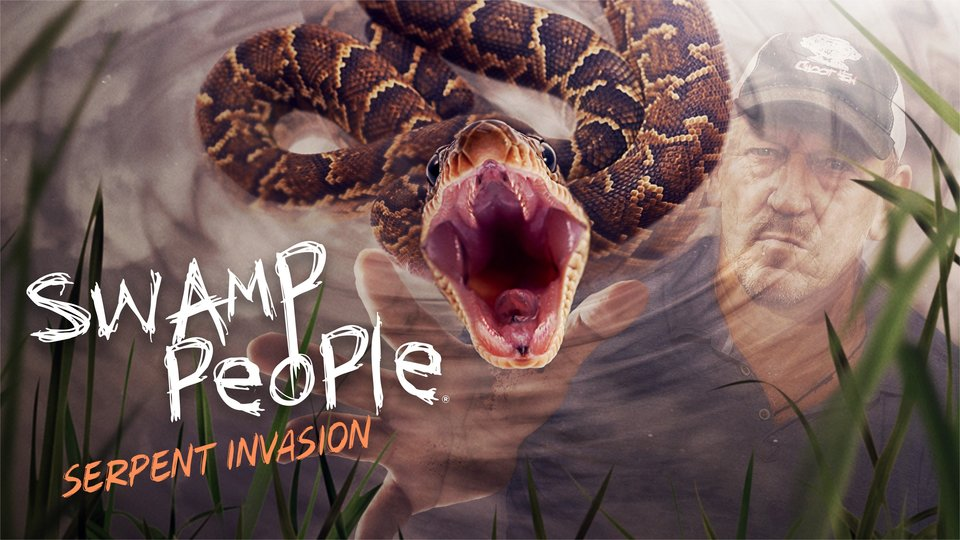 Swamp People: Serpent Invasion - History Channel