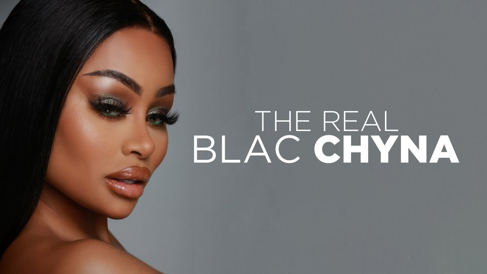 The Real Blac Chyna - We TV