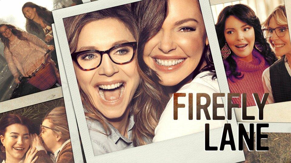Firefly Lane - Netflix