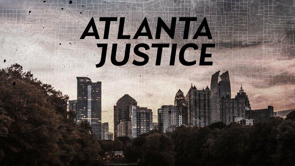 Atlanta Justice - Investigation Discovery