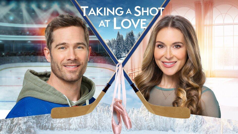 Taking a Shot at Love - Hallmark Channel