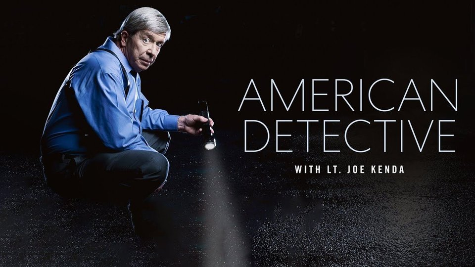 American Detective With Lt. Joe Kenda - Investigation Discovery
