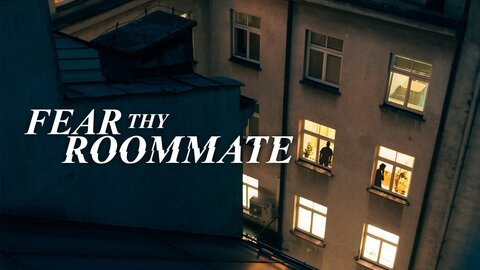 Fear Thy Roommate - Investigation Discovery