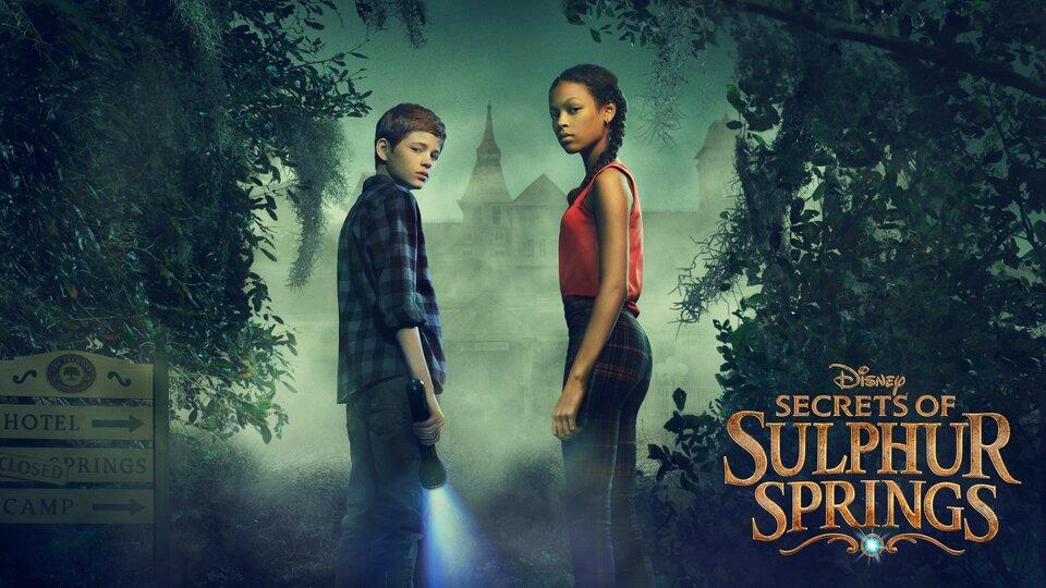 Secrets of Sulphur Springs - Disney Channel