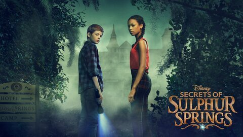 Secrets of Sulphur Springs - Disney Channel