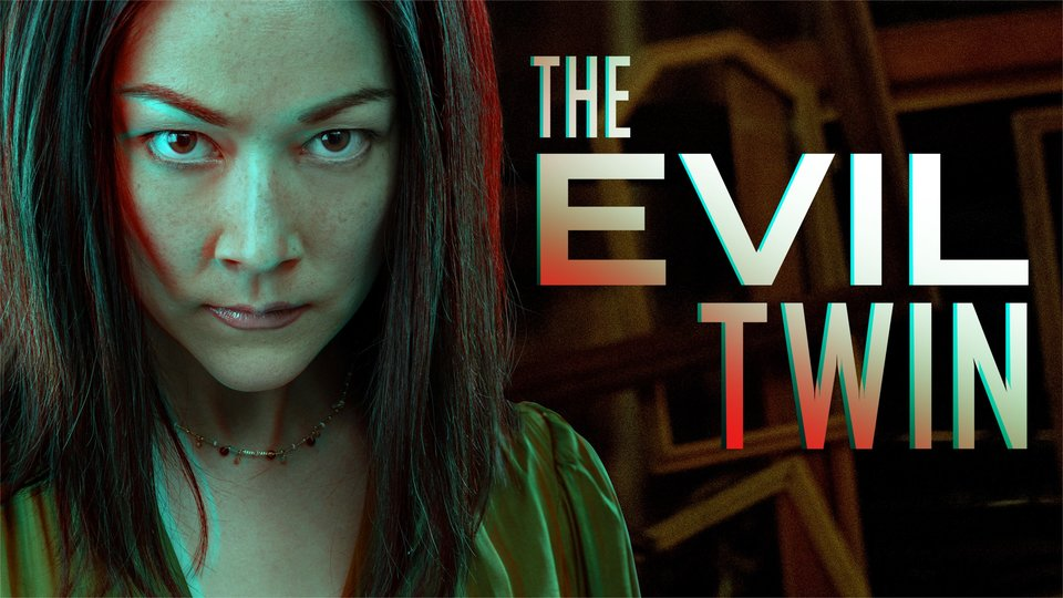 The Evil Twin - Lifetime