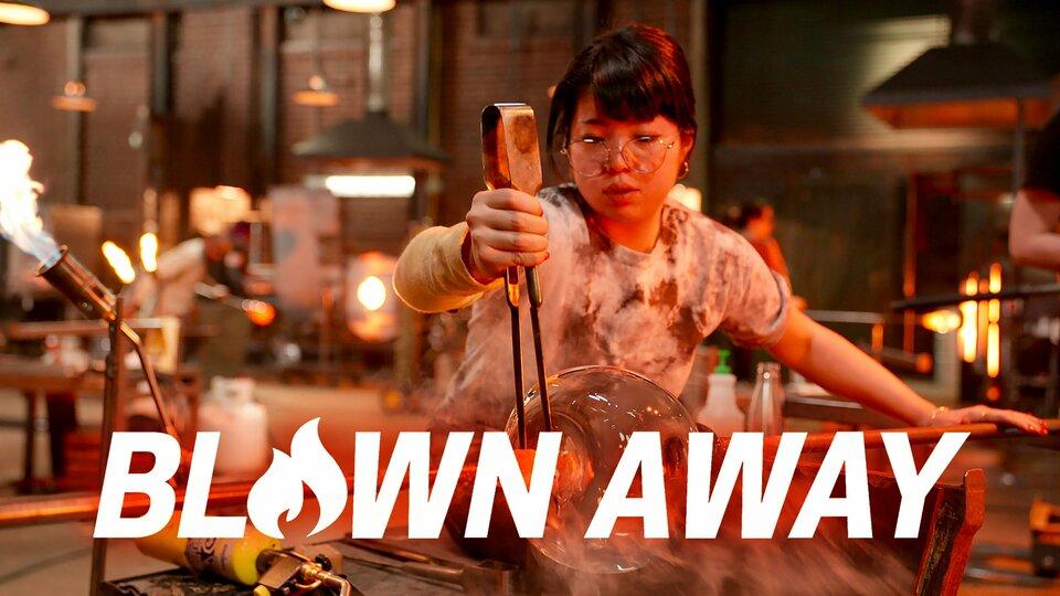 Blown Away - Netflix