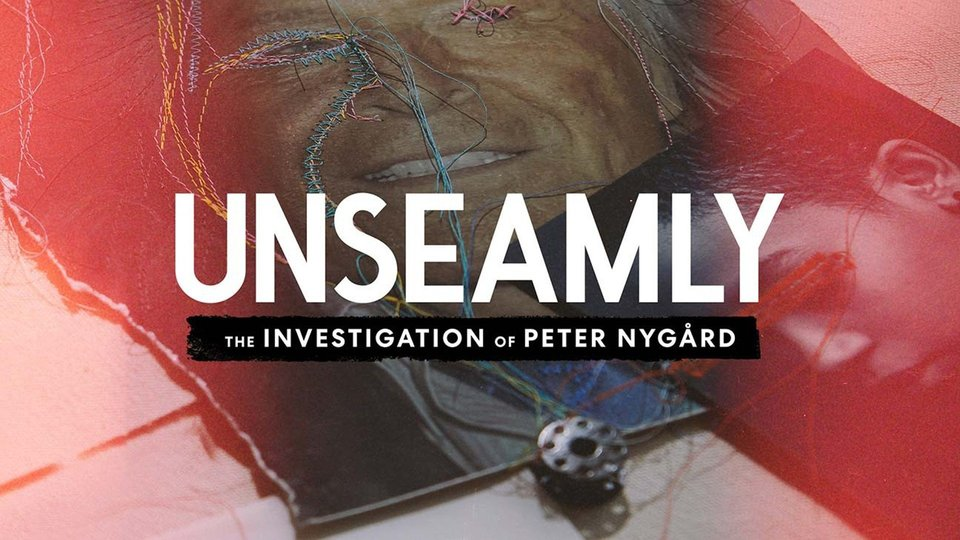 Unseamly: The Investigation of Peter Nygård - Discovery+