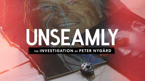 Unseamly: The Investigation of Peter Nygård (Discovery+)