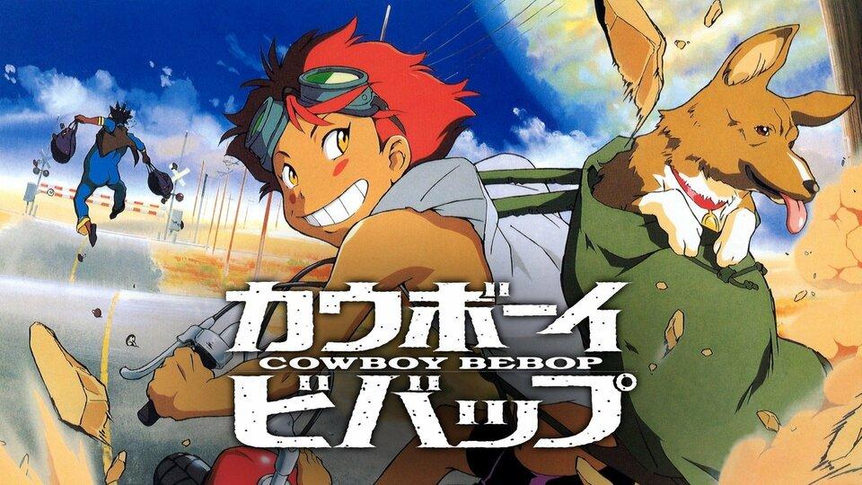 Cowboy Bebop (1998) - Adult Swim