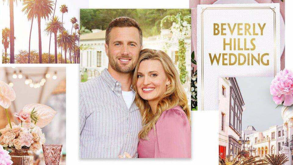 Beverly Hills Wedding - Hallmark Channel
